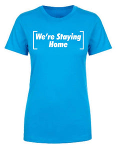 Covid-19 Women Stay Home TShirt