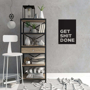 Get Shit Done - Metal Wall Art - Northshire Wall Art