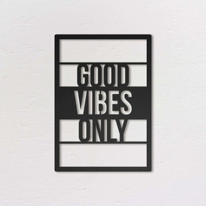 Good Vibes Only - Metal Wall Art - Northshire Wall Art