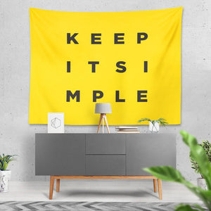 Keep It Simple - Wall Tapestry - Northshire Wall Art