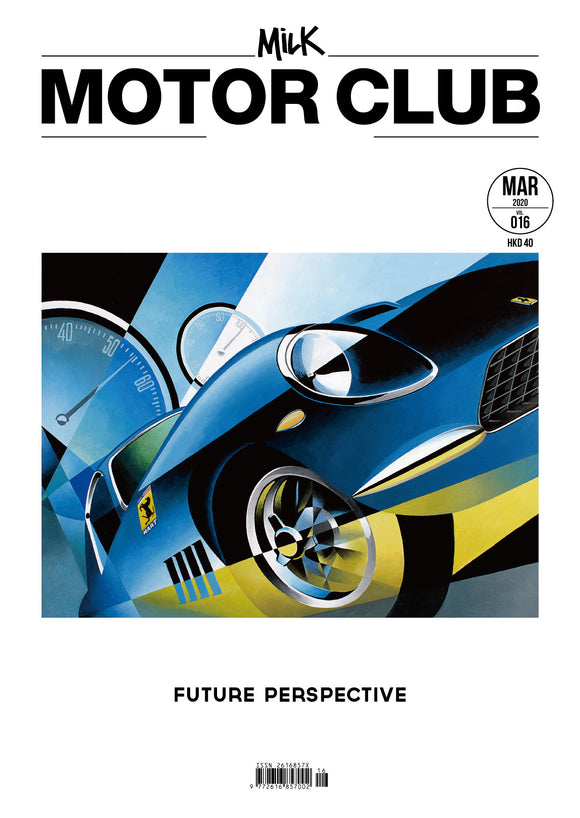 016 Milk Motor Club — Future Perspective