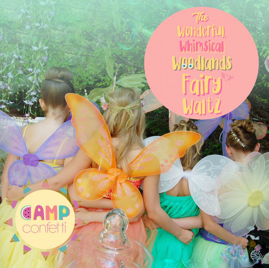 The Wonderful, Whimsical Woodlands Fairy Waltz