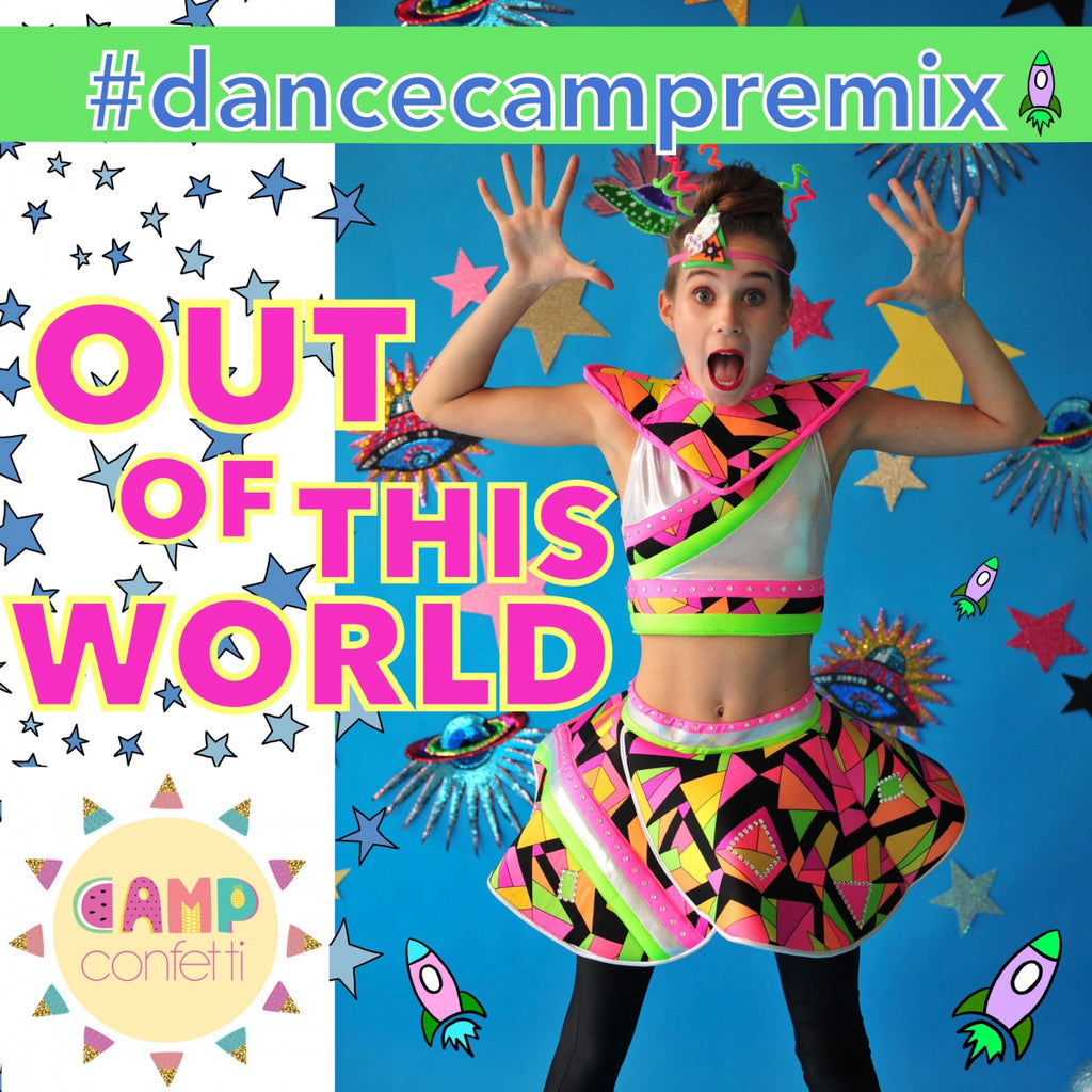 #dancecampREMIX Out of This World - Download