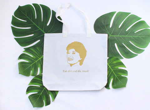 Eat dirt and die - Blanche tote - Guy Piper Handmade