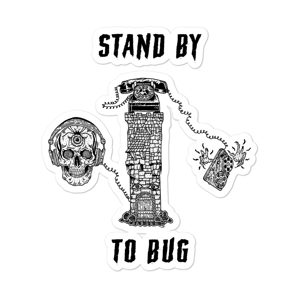 Stand By To Bug Sticker