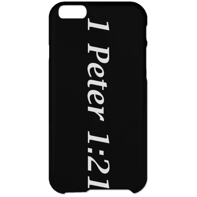 1 Peter 1:21 - iPhone 6 Plus Case - THEGOODSHEPHERDSHIRTS.com