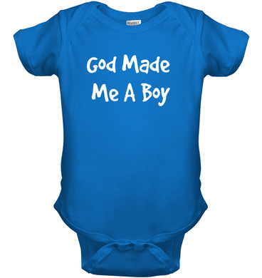 God Made Me A Boy Onsies - THEGOODSHEPHERDSHIRTS.com