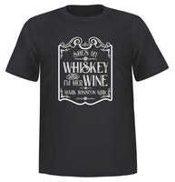 SHE'S MY WHISKEY AND I'M HER WINE T-SHIRT (UNISEX)