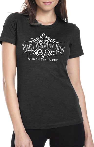 Show Me Your Tattoo Ladies T-Shirt