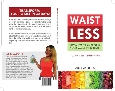 Waistless: How To Transform Your Waist in 30 days.