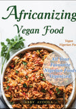 Africanizing Vegan Food