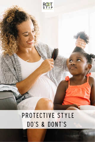 protective styles for kids; do's and don'ts