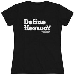 Define Yourself Tee