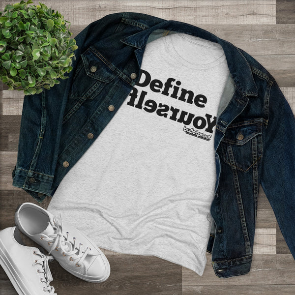Define Youself tee