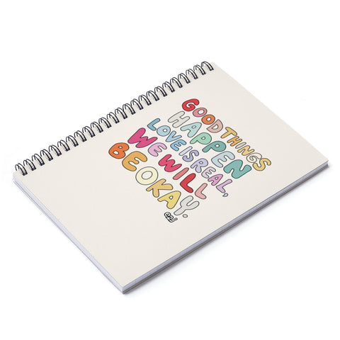 Earth 2 Jane 'Good Things Happen' Spiral Notebook - Ruled Line