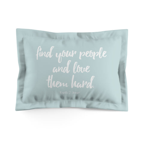 Earth 2 Jane 'Butterfly' Quote Baby Blue Pillow Sham