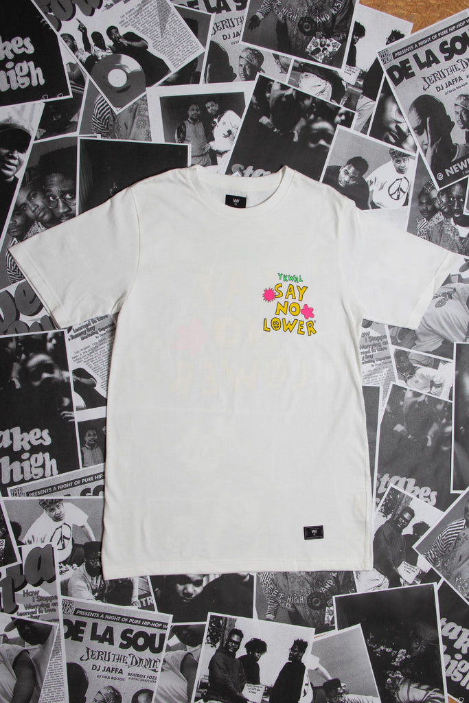 Lower Say No Lower Limited Release T-Shirt - Exclusive Streetwear