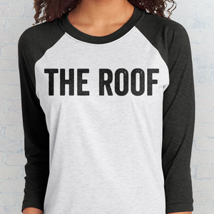 """The Roof"" 3/4 Tee"