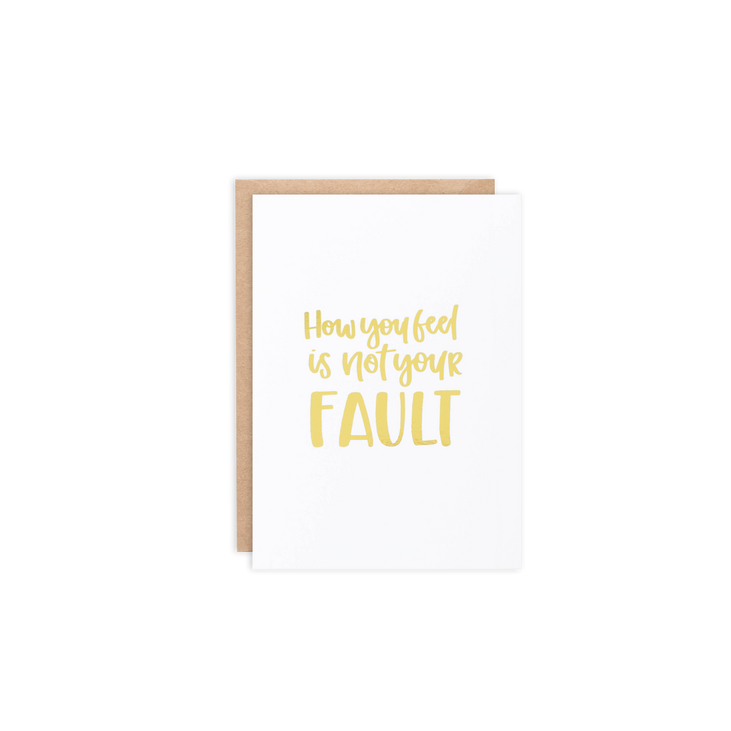 How You Feel Is Not Your Fault Card