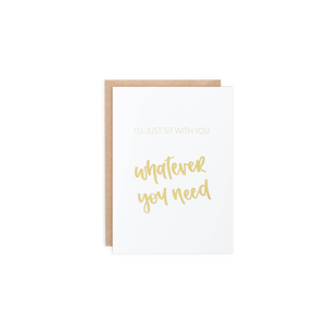 Whatever You Need Card