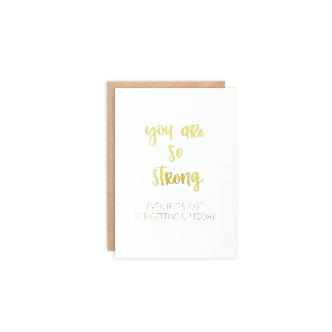 You Are So Strong Card