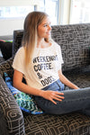 Weekends, Coffee, & Dogs Tee
