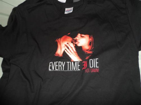 EVERY TIME I DIE - Hot Damn! Kissing Girls T-Shirt ~NEVER WORN~ S / M / L / XL