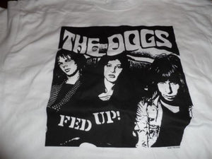 THE DOGS - Fed Up! T-shirt ~Never Worn~ L XL ##