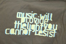 Load image into Gallery viewer, R.E.M. - 2004 Music Will Provide the Light You Cannot Resist T-Shirt ~Small~