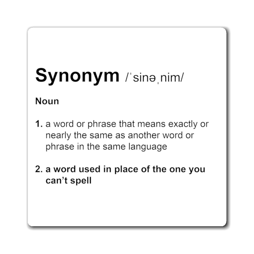 Synonym Definition - Funny Magnet