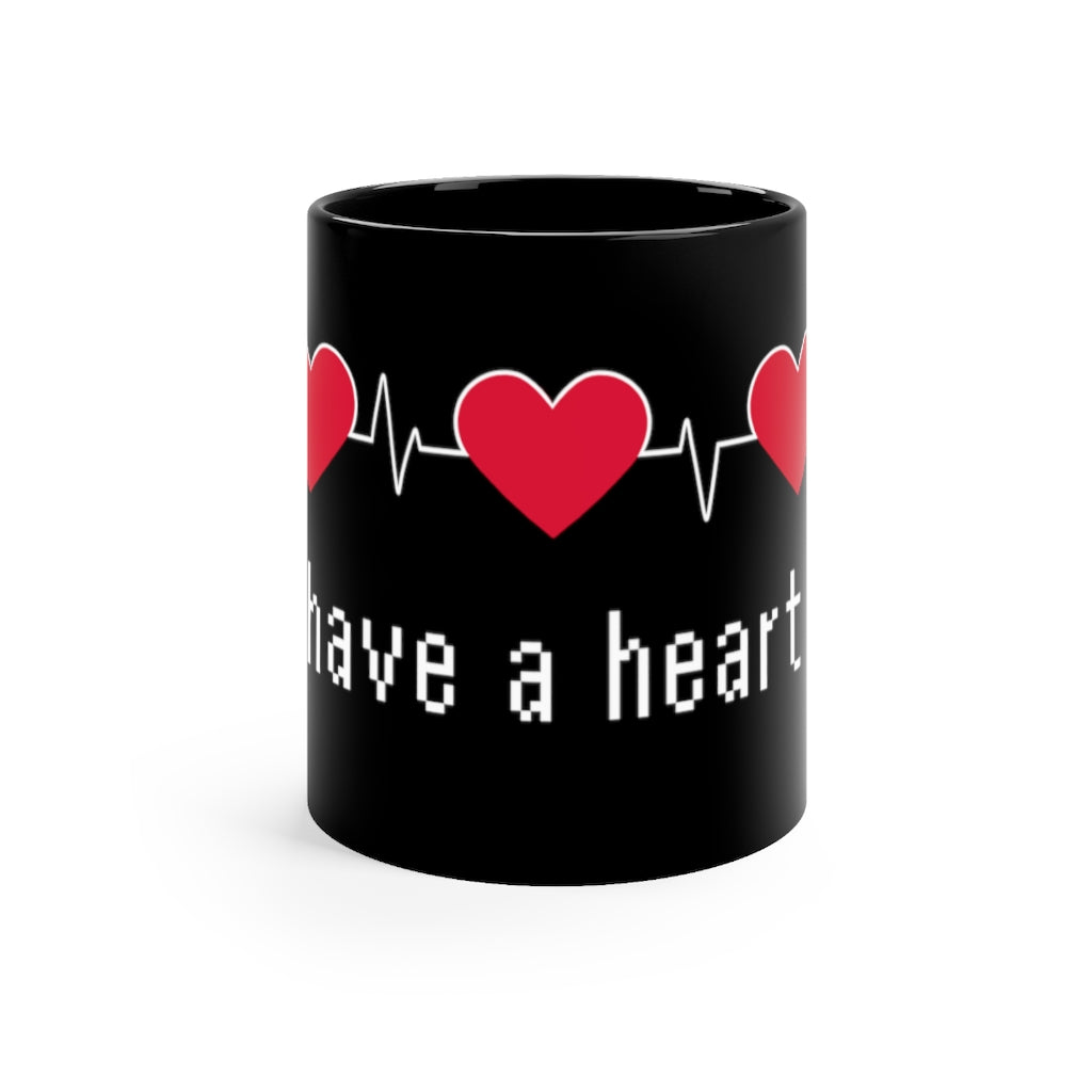 Have a Heart - Video Game 11oz Mug