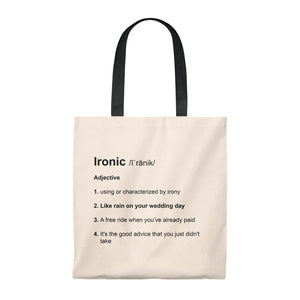 Ironic Definition - Funny Tote Bag