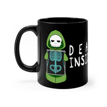 Load image into Gallery viewer, Dead Inside - Grim Reaper 11oz Mug