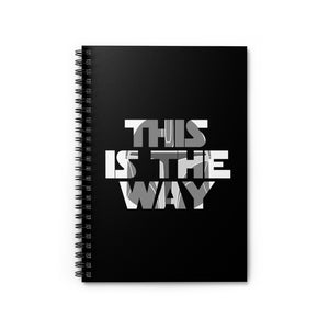 """This is the Way"" - Star Wars: The Mandalorian Spiral Notebook - Ruled Line"