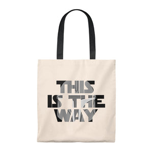 """This is the Way"" - Star Wars: The Mandalorian Tote Bag"