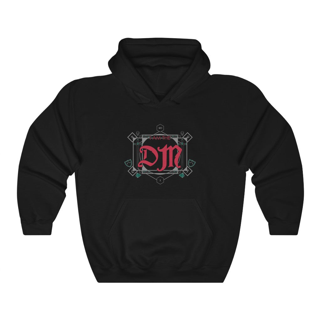 I am the DM - Dungeons & Dragons Hoodie