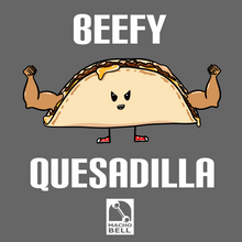 Load image into Gallery viewer, Beefy Quesadilla - Food Pun T-Shirt