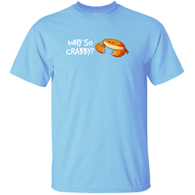 Load image into Gallery viewer, Why So Crabby? - Animal Pun T-Shirt