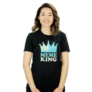Meme King - Internet T-Shirt