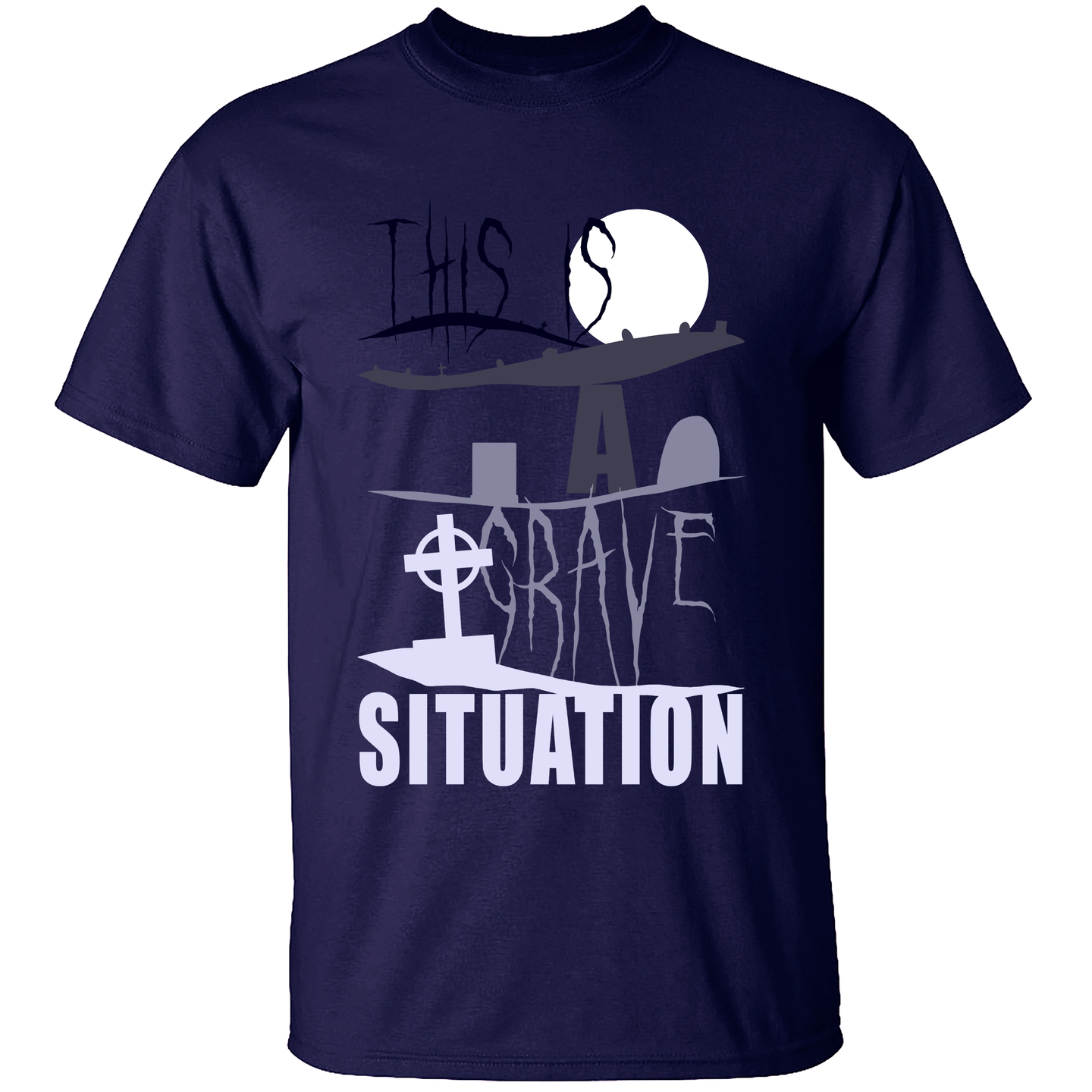 This is a Grave Situation - Halloween Pun T-Shirt