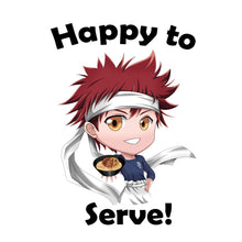 Load image into Gallery viewer, Happy to Serve! - Food Wars - Shokugeki no Soma T-Shirt