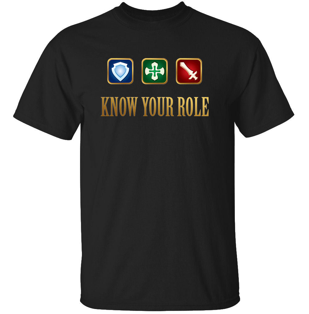 Know Your Role - Final Fantasy XIV T-Shirt