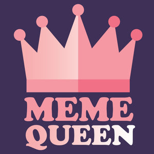 Meme Queen - Internet T-Shirt
