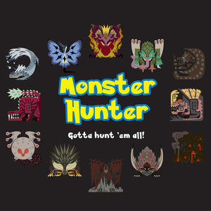 Gotta Hunt 'em All! - Monster Hunter T-Shirt