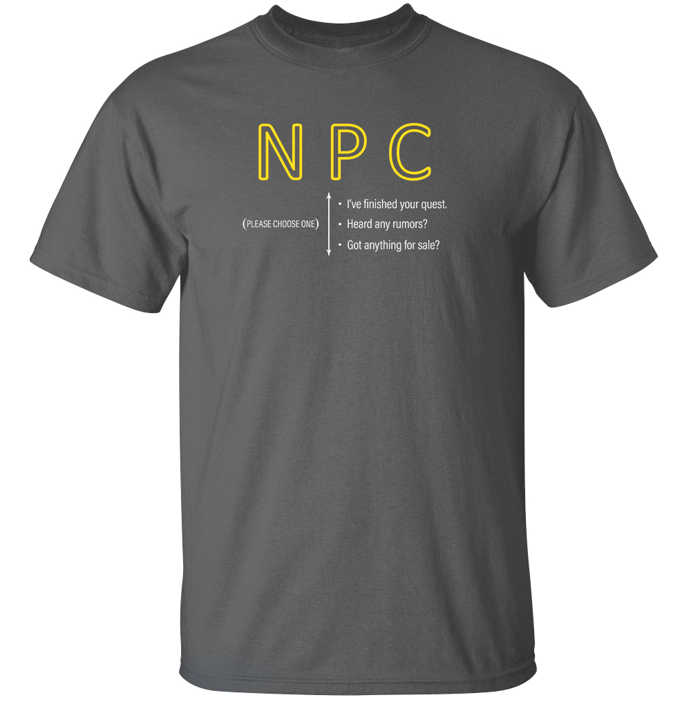 NPC T Shirt from TeeRexTee.com
