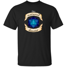 Load image into Gallery viewer, I'm a Natural Disaster - Dungeons & Dragons T-Shirt