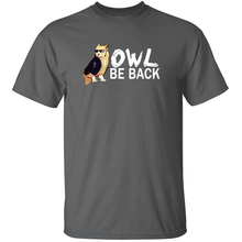Load image into Gallery viewer, Owl Be Back - Terminator Animal Pun T-Shirt
