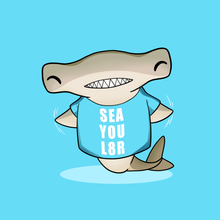 Load image into Gallery viewer, Sea You Later! - Hammerhead Shark Pun T-Shirt