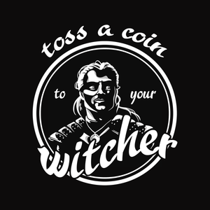 Toss a Coin - Geralt from The Witcher T-Shirt
