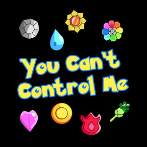 You Can't Control Me - Pokemon T-Shirt